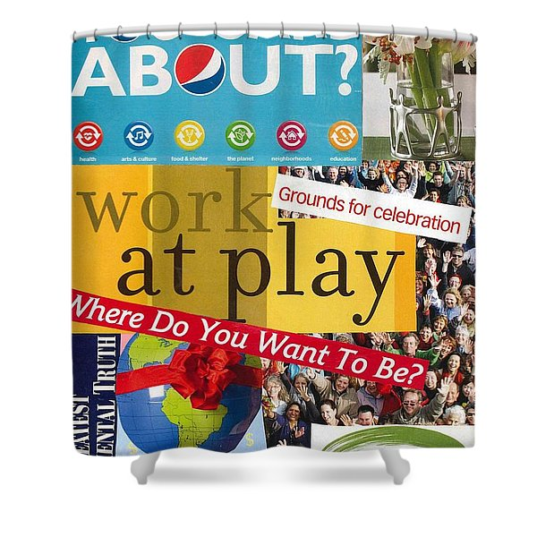 Work At Play Shower Curtain