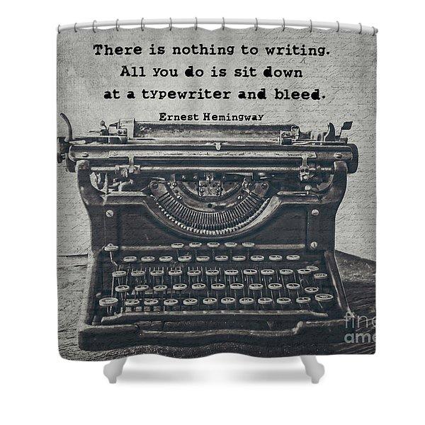 Writing According To Hemingway Shower Curtain