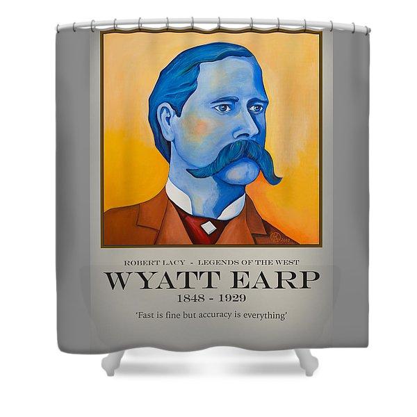 Wyatt Earp Poster Shower Curtain