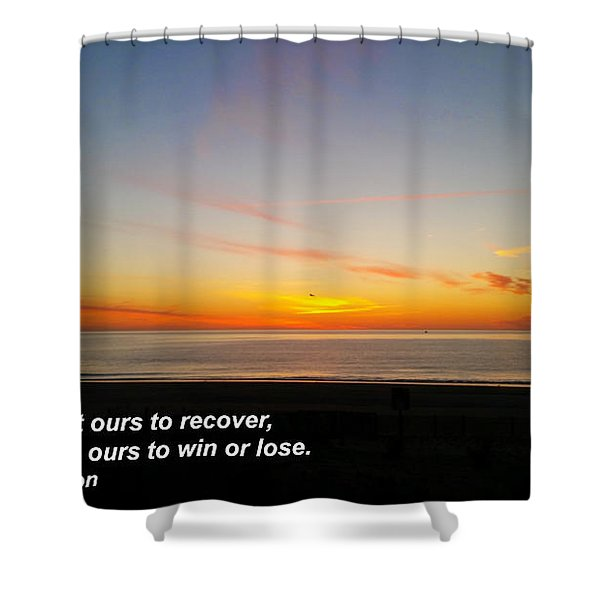 Yesterday Is Not Ours... Shower Curtain