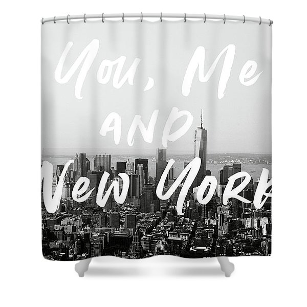 You Me And New York- Art By Linda Woods Shower Curtain