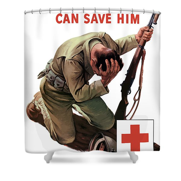 Your Blood Can Save Him - Ww2 Shower Curtain