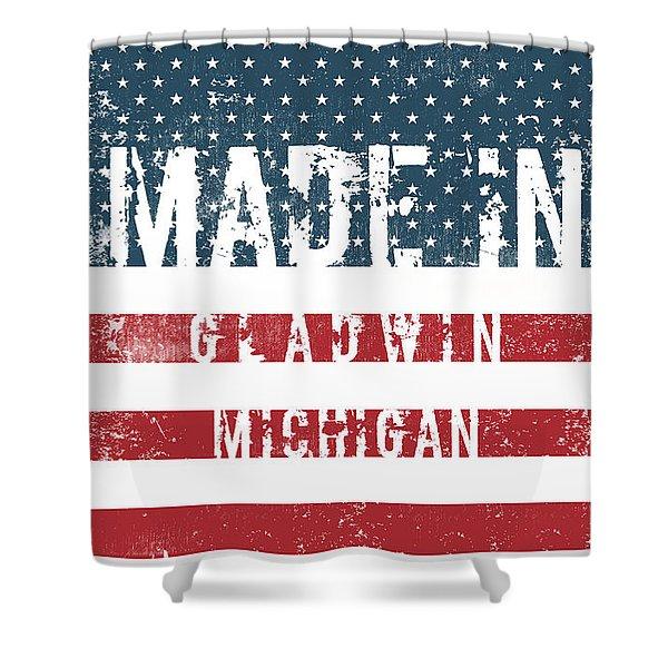 Made In Gladwin, Michigan Shower Curtain