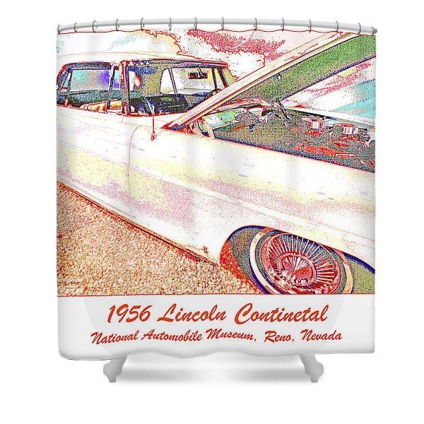 1956 Lincoln Continental, National Automobile Museum, Reno, Neva Shower Curtain