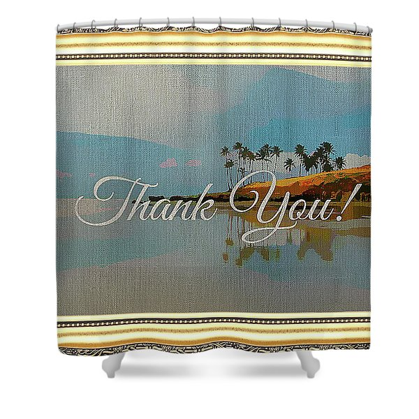 A Thank You Gift Shower Curtain
