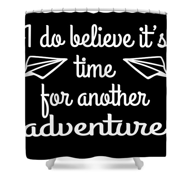 Adventurer Traveler A Nice Traveling Design Thatll Be A Perfect Tshirt For Exploring Explore Shower Curtain