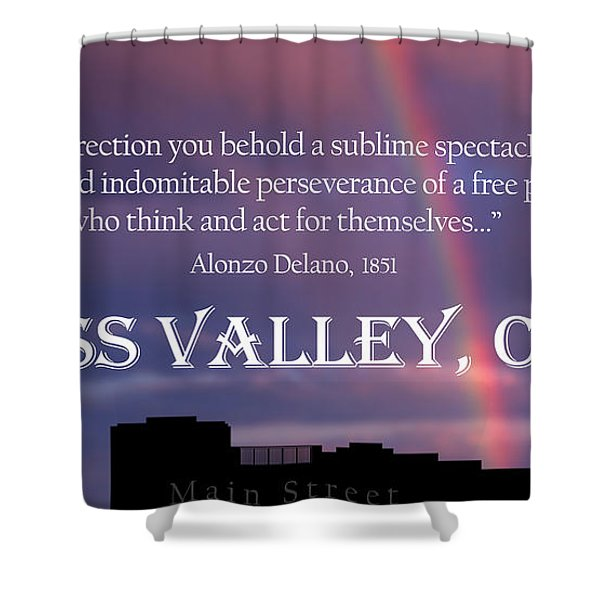 Alonzo Delano Grass Valley Quote Shower Curtain