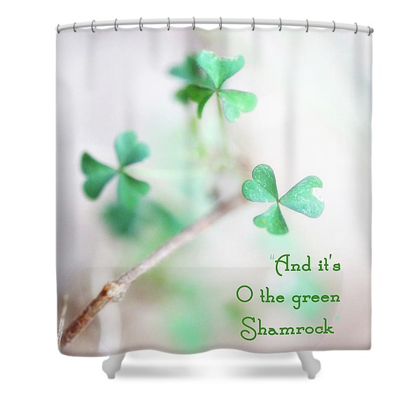 And It's O The Green Shamrock Shower Curtain