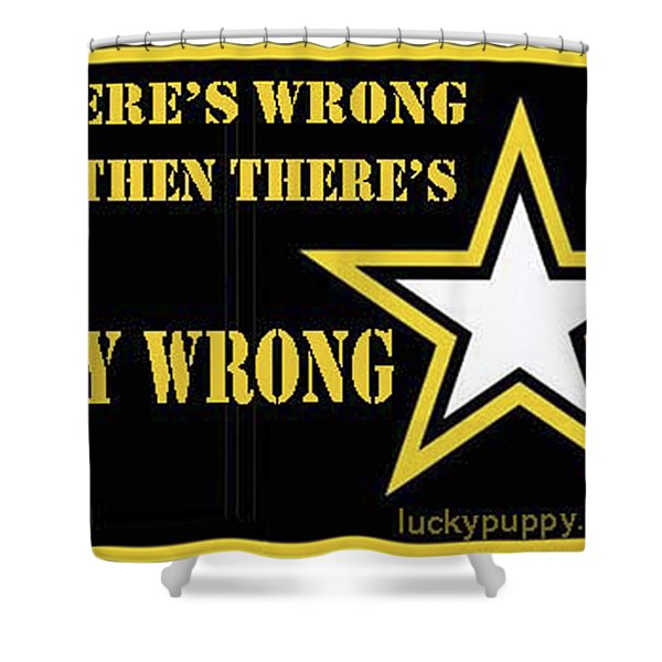 Army Wrong Shower Curtain
