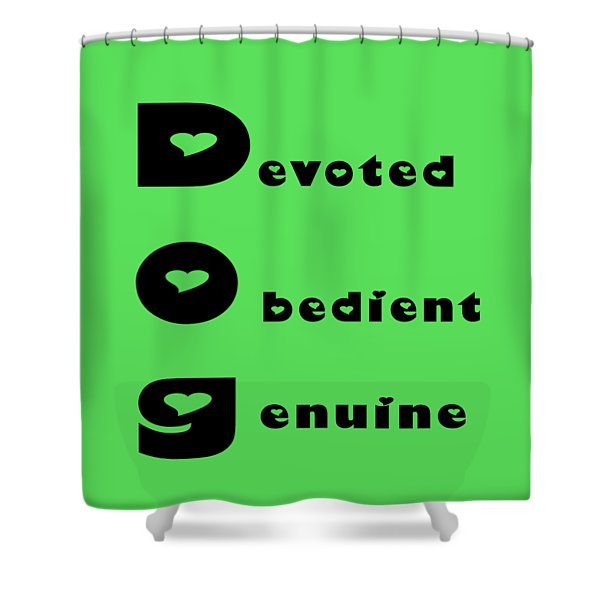 Dog With Black Words Shower Curtain