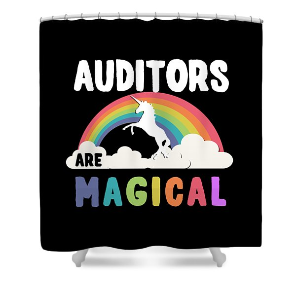 Auditors Are Magical Shower Curtain