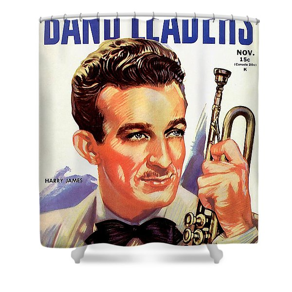 Band Leaders Harry James, 1931 Poster Shower Curtain