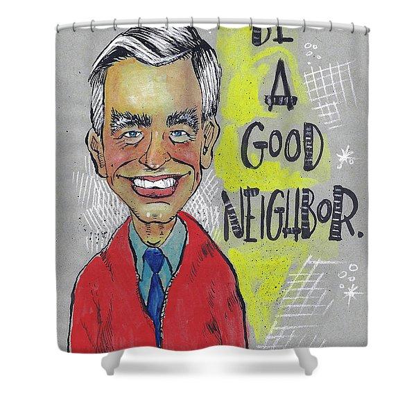 Be A Good Neighbor Shower Curtain