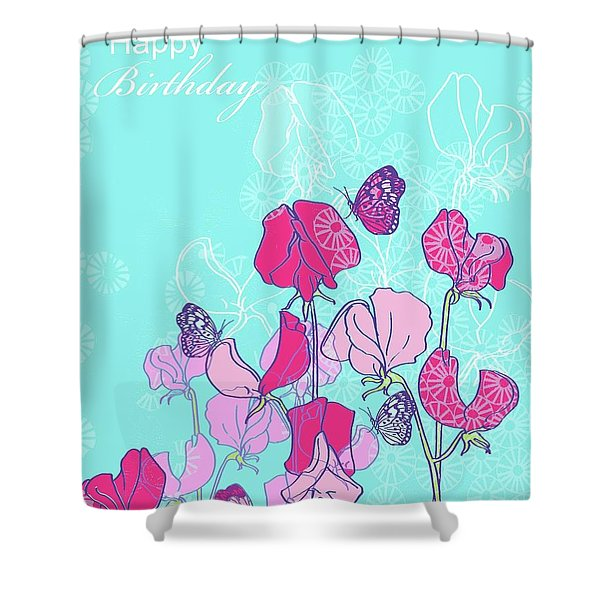 Birthday Sweet Peas Shower Curtain