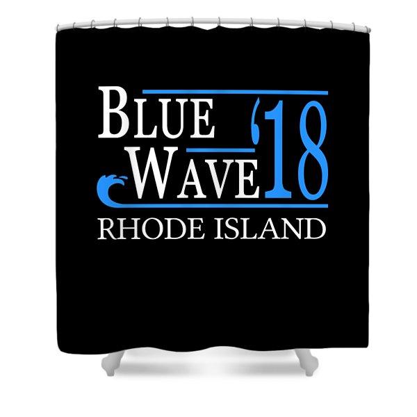 Blue Wave Rhode Island Vote Democrat 2018 Shower Curtain