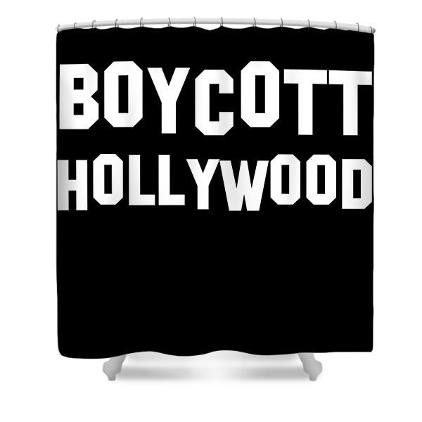 Boycott Hollywood Shower Curtain