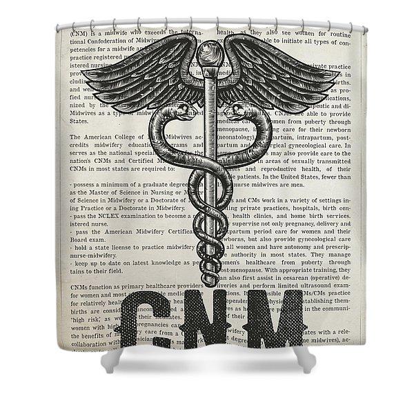Certified Nurse Midwife Gift Idea With Caduceus Illustration  Shower Curtain