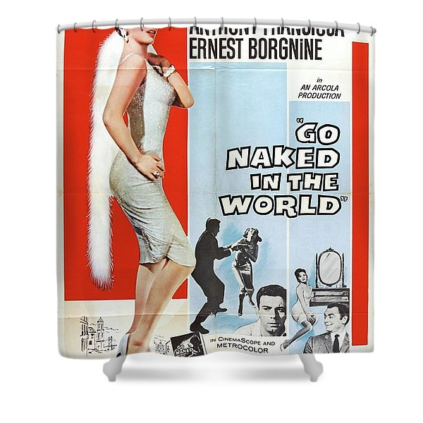 Classic Movie Poster - Go Naked In The World Shower Curtain