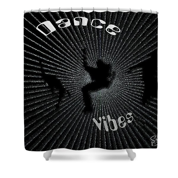 Dance Vibes Shower Curtain