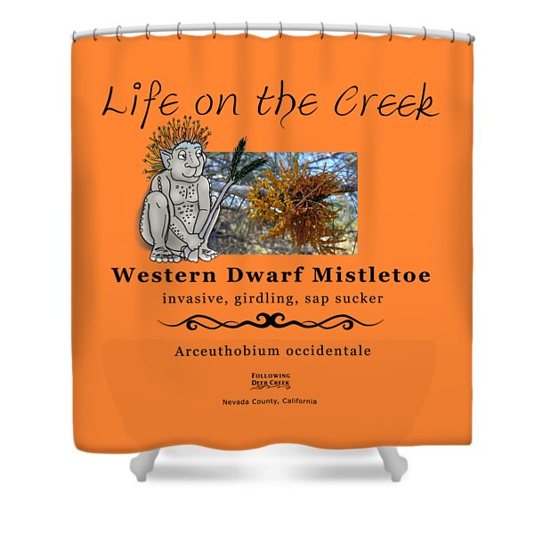 Dwarf Mistletoe Shower Curtain