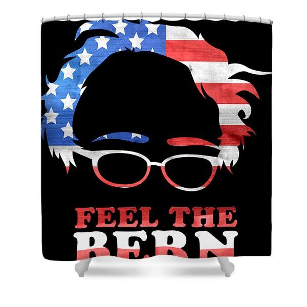 Feel The Bern Patriotic Shower Curtain