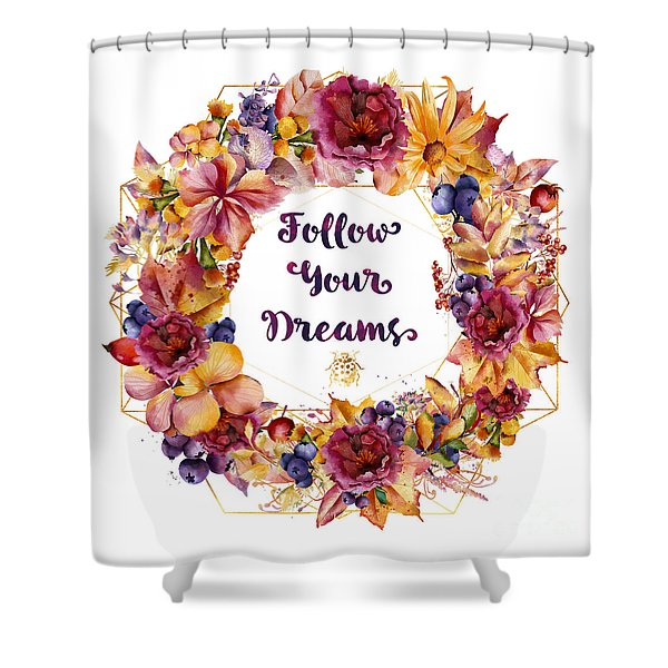 Follow Your Dreams Autumn Floral Wreath Lady Bug Typography Art Shower Curtain