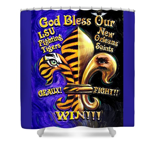 God Bless Our Tigers And Saints Shower Curtain