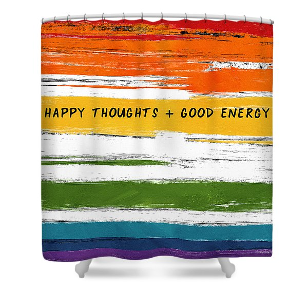 Happy Thoughts Rainbow- Art By Linda Woods Shower Curtain
