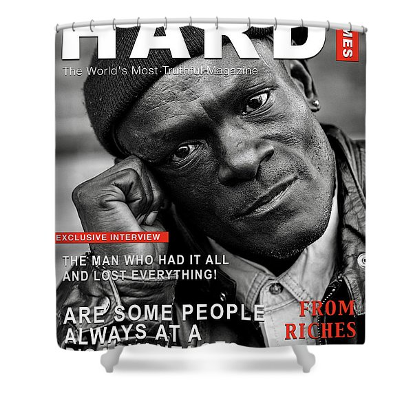 Hard Times Magazine Shower Curtain