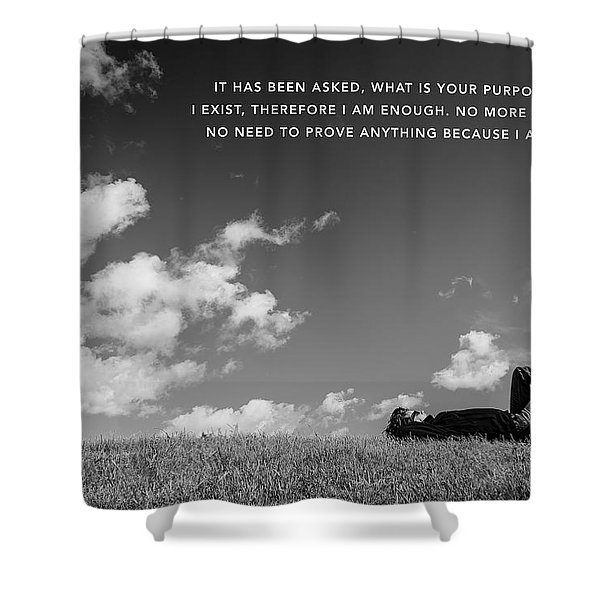 I Am Enough - Part 4 Shower Curtain