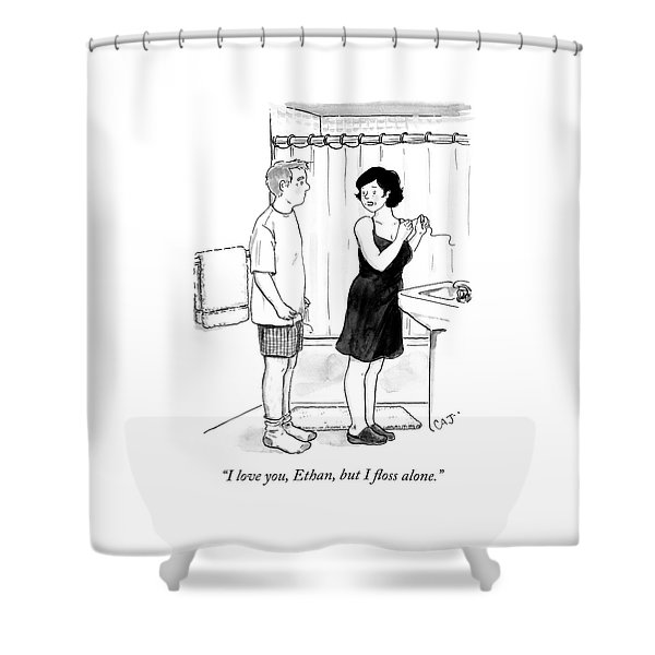 I Floss Alone Shower Curtain