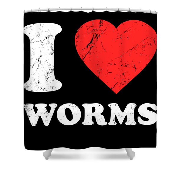 I Love Worms Shower Curtain