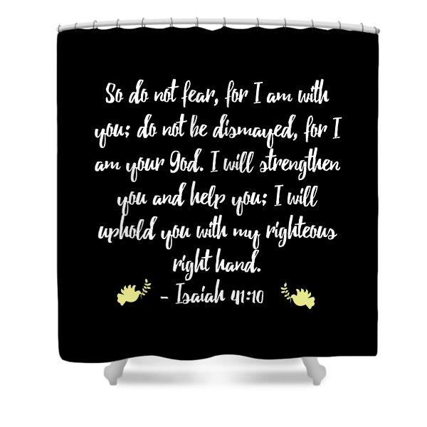 Isaiah 4110 Bible Shower Curtain