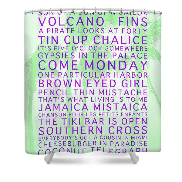 Jimmy Buffett Songs We Know By Heart Purple Font Light Green Palms Shower Curtain