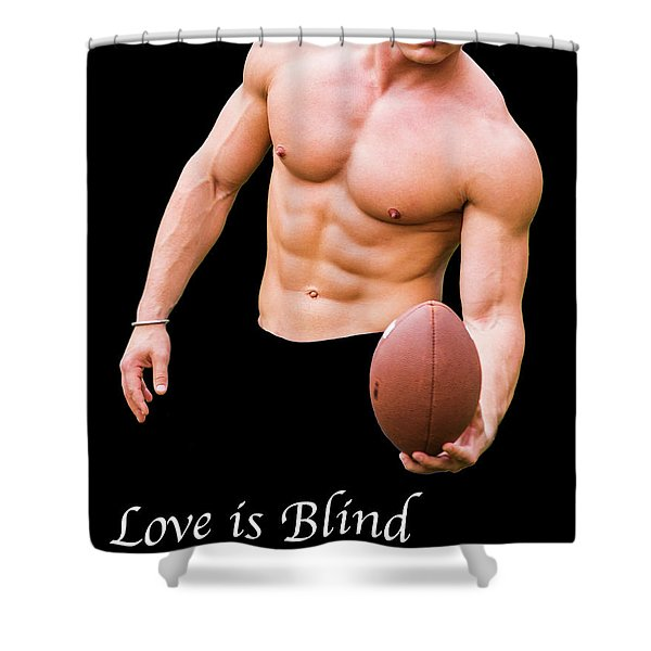 Love Is Blind 2 Shower Curtain