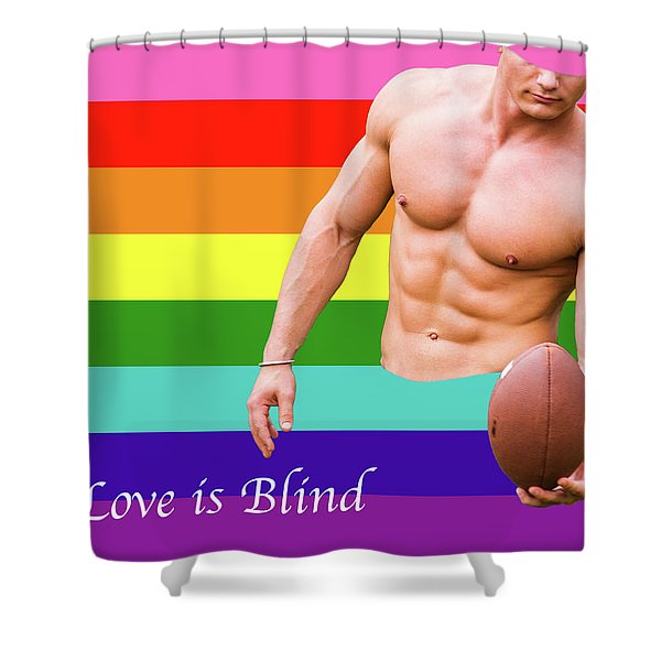 Love Is Blind 4 Shower Curtain