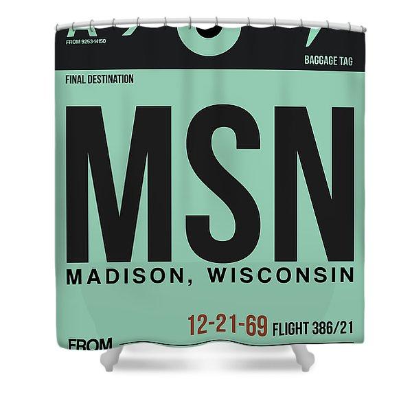 Msn Madison Luggage Tag I Shower Curtain