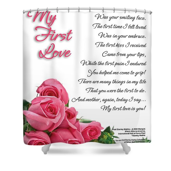 Shower Curtain featuring the digital art My First Love Poetry Art by Stanley Mathis