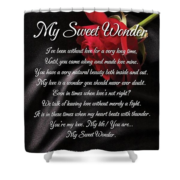 Shower Curtain featuring the digital art My Sweet Wonder Poetry Art by Stanley Mathis