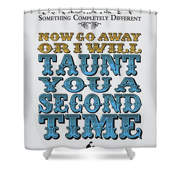 No05 My Silly Quote Poster Shower Curtain