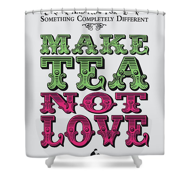 No16 My Silly Quote Poster Shower Curtain
