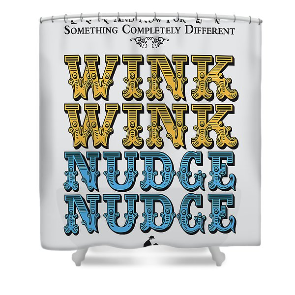 No18 My Silly Quote Poster Shower Curtain