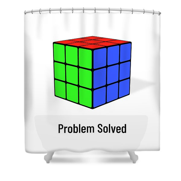 Problem Solved Shower Curtain
