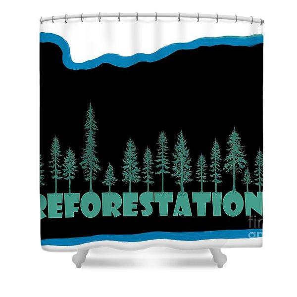 Reforestation Shower Curtain