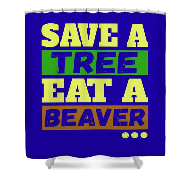 Save A Tree Shower Curtain