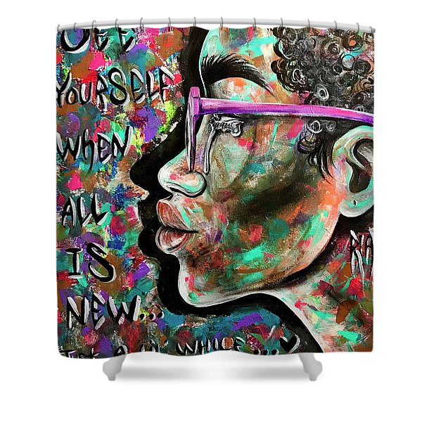See Yourself When All Is New  Shower Curtain