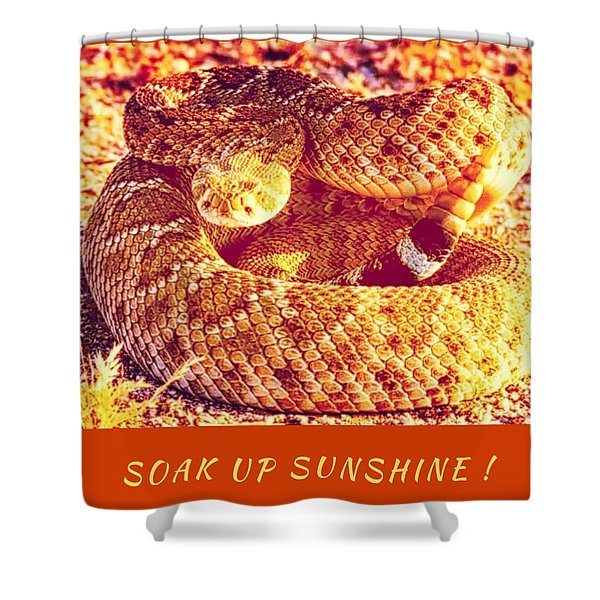 Soak Up Sunshine Shower Curtain
