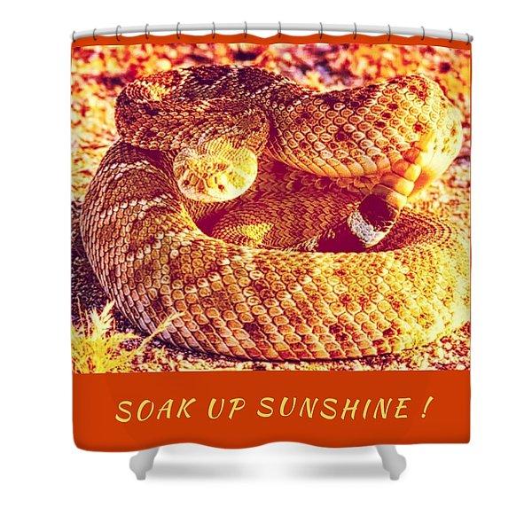 Soak Up Sunshine Shower Curtain