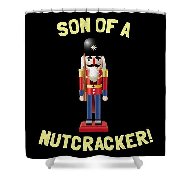 Son Of A Nutcracker Shower Curtain