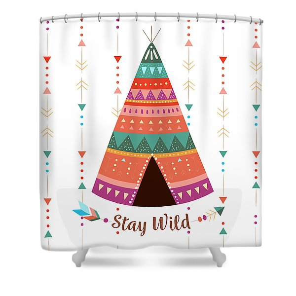 Stay Wild - Boho Chic Ethnic Nursery Art Poster Print Shower Curtain